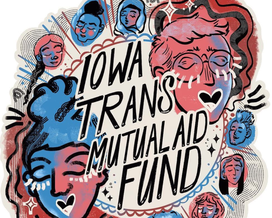 An illustrated graphic with pink, blue, purple and red colors. It says Iowa Trans Mutual Aid Fund in black lettering.